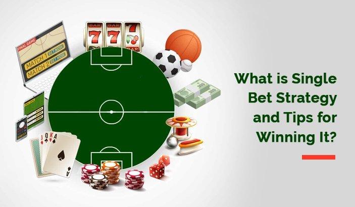 Single Bet Strategy
